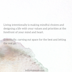 How to start crafting an intentional life